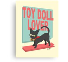 Toy Doll Lover Canvas Print