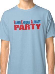 Tea Party Shirt Classic T-Shirt
