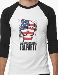 Take Back America Tea Party Shirt Men's Baseball ¾ T-Shirt