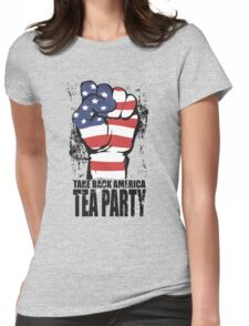 Take Back America Tea Party Shirt Womens Fitted T-Shirt