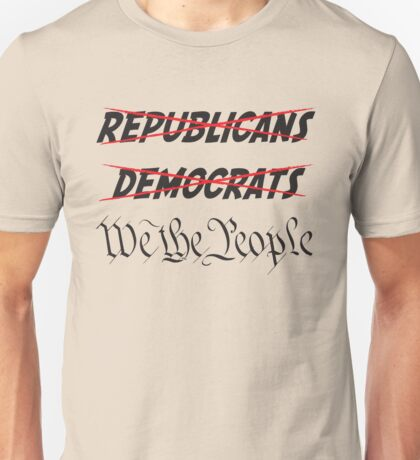 Tea Party We The People Shirt Unisex T-Shirt