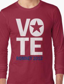 Vote Romney 2012 Long Sleeve T-Shirt