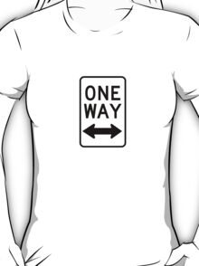 One Way Sign (Which Way?) T-Shirt