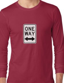 One Way Sign (Which Way?) Long Sleeve T-Shirt