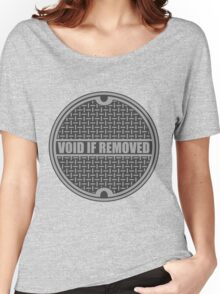 Void if Removed Women's Relaxed Fit T-Shirt
