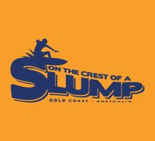 Crest of a Slump (Retro Surf) by Journeyman  - No pain, no fame