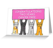 Congratulations two years cancer free. Greeting Card