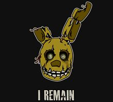 Five Nights at Freddy's - FNAF 3 - Springtrap - I Remain Unisex T-Shirt