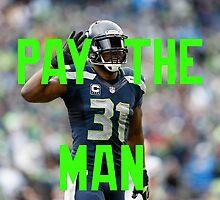 Pay The Man - Kam Chancellor by BradenBergren