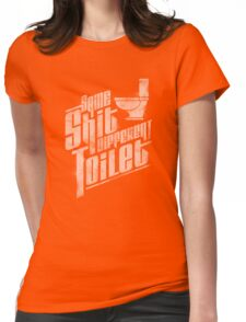 Same Shit Different Toilet Womens Fitted T-Shirt