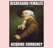 Disregard Females, Acquire Currency Baby Tee