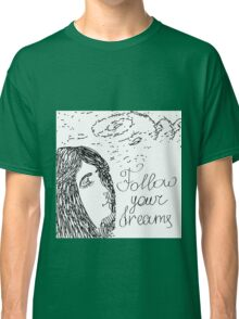 Hand drawn sketch with girl and text Follow your dreams Classic T-Shirt
