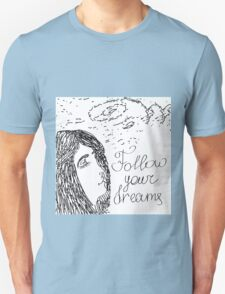 Hand drawn sketch with girl and text Follow your dreams Unisex T-Shirt
