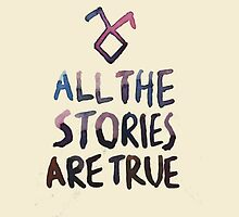 All the Stories Are True - The Mortal Instruments by Earth-Citizen