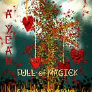A Year Full of Magick - A Calendar by RC deWinter by RC deWinter