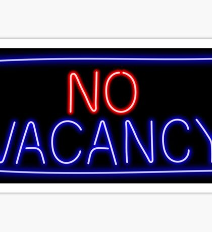 No Vacancy Sticker
