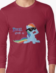 My Little Pony - MLP - Rainbow Dash - Deal With It Long Sleeve T-Shirt