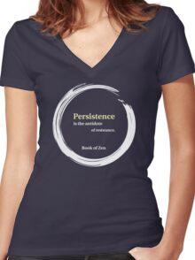 Quote About Motivation & Persistence Women's Fitted V-Neck T-Shirt