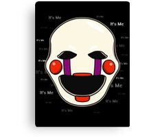 Five Nights at Freddy's - FNAF 2 - Puppet - It's Me Canvas Print