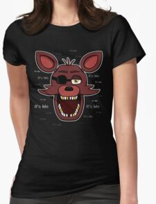 Five Nights at Freddy's - FNAF - Foxy - It's Me Womens Fitted T-Shirt