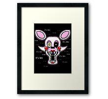 Five Nights at Freddy's Freddy - FNAF 2 - Mangle - It's Me Framed Print