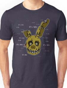 Five Nights at Freddy's - FNAF 3 - Springtrap - It's Me Unisex T-Shirt