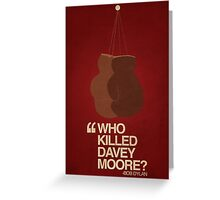 """Who Killed Davey Moore?"" Greeting Card"