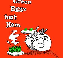 Save Green Eggs But Ham by BreteKosan