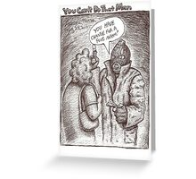 """""""You Can't Do That Man"""" Comic Strip 2 Greeting Card"""