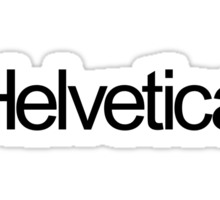 Helveticarial (black text) Sticker