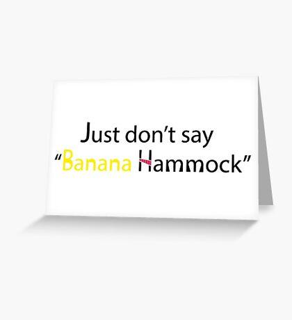 Banana Hammock Greeting Card