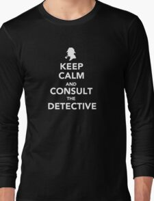 Keep Calm and Consult Long Sleeve T-Shirt