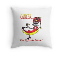 Cancer - do it from home Throw Pillow