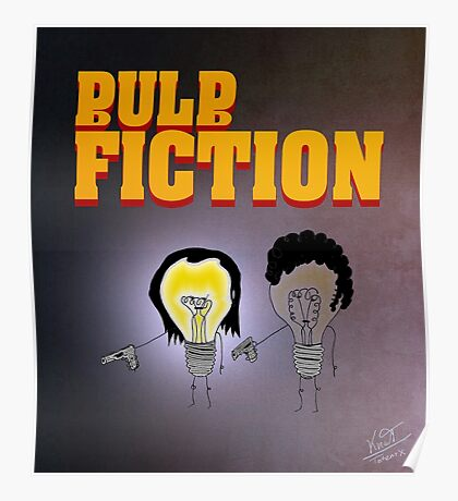 Bulbfiction Poster