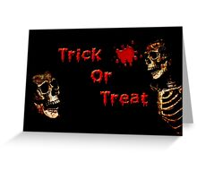 Trick or Treat Greeting Card