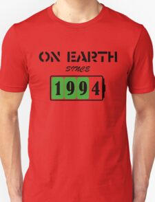 On Earth Since 1994 T-Shirt