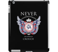 Never Underestimate The Power Of Crouch - Tshirts & Accessories iPad Case/Skin