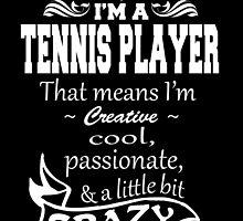 TENNIS PLAYER by tdesignz