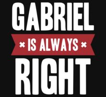 Gabriel is Always Right Kids Clothes