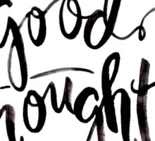 Good Thoughts Sticker