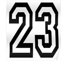 23, TEAM SPORTS, NUMBER 23, TWENTY, THREE, Competition,  Poster