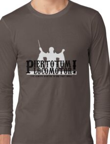 Piertotum Locomotor - I've Always Wanted To Use That Spell Long Sleeve T-Shirt