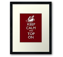 Magic the Gatherin: Keep Calm & Top On Framed Print