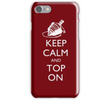Magic the Gatherin: Keep Calm & Top On iPhone Case/Skin