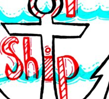 Shape Up or Ship Out!  Sticker
