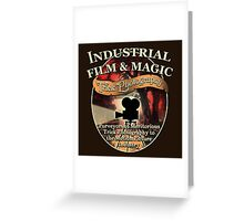 Industrial Film and Magic Greeting Card