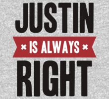 Justin is Always Right Kids Clothes
