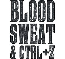 Blood, Sweat & Ctrl + Z by wordquirk
