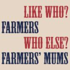 Farmers and Farmers' Mums (Hot Fuzz) by jezkemp