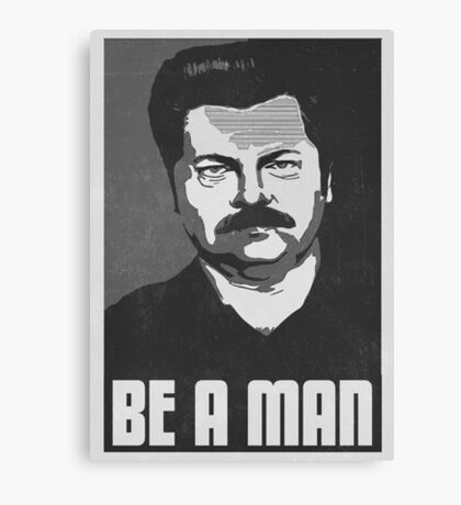 Be A Man- Black/White  Canvas Print